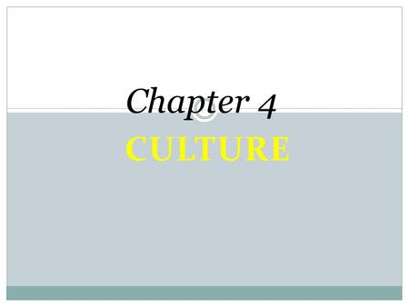 CULTURE Chapter 4. Folk vs. Popular Culture Folk culture is traditionally practiced primarily by small, homogeneous groups living in isolated rural areas.
