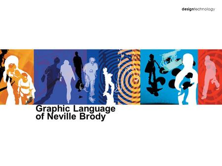 Design technology Graphic Language of Neville Brody.