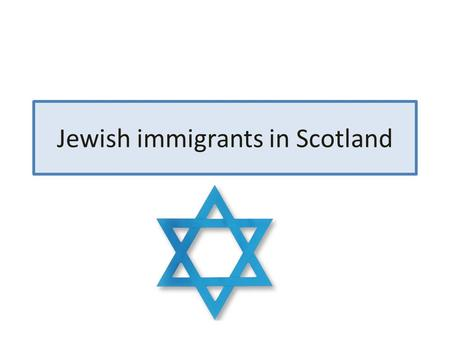 Jewish immigrants in Scotland