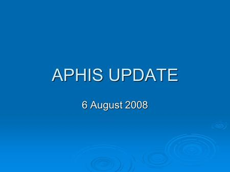 APHIS UPDATE 6 August 2008. Hauling bison to slaughter  APHIS contractors hauled 1276 bison to slaughter in MT and ID from Stephen's Creek capture facility.