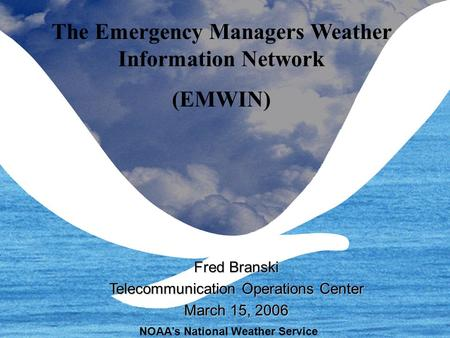March 15, 20061 NWSTG Critical Infrastructure Update Fred Branski Telecommunication Operations Center February 2, 2006 NOAA's National Weather Service.