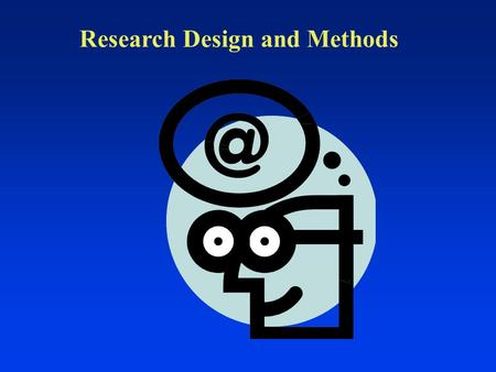 "Research Design and Methods. Causal Inference  What is causal inference ""…learning about CAUSAL effects from the data observed."" (KKV, 8)  Different."