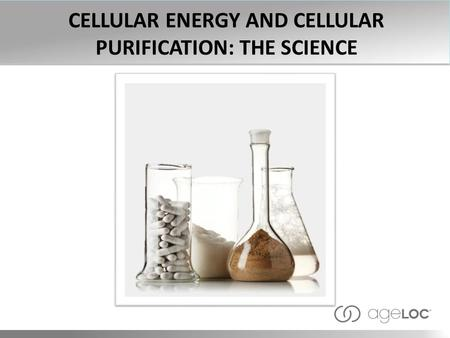 CELLULAR ENERGY AND CELLULAR PURIFICATION: THE SCIENCE.