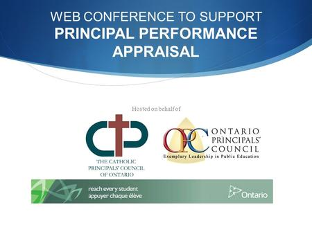 WEB CONFERENCE TO SUPPORT PRINCIPAL PERFORMANCE APPRAISAL Hosted on behalf of.