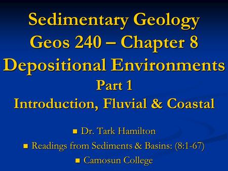 Readings from Sediments & Basins: (8:1-67)