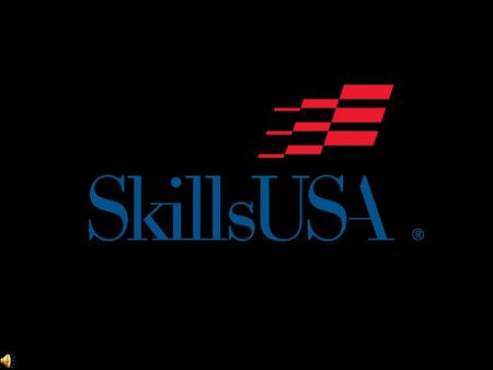 Founded in 1965, SkillsUSA is a national, nonprofit student organization serving more than 300,000 students enrolled in career and technical training.