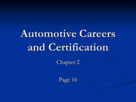 Automotive Careers and Certification