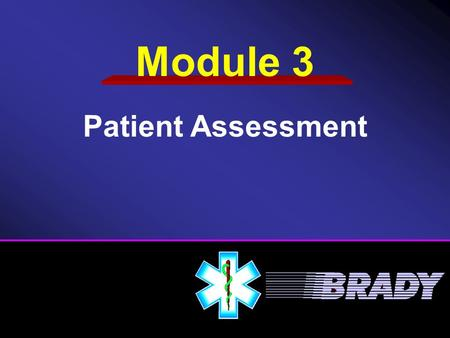 Module 3 Patient Assessment.