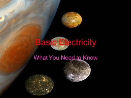 Basic Electricity What You Need to Know.