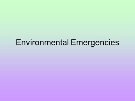 Environmental Emergencies. Exposures to the Cold How does the body lose heat Conduction-body heat lost to nearby objects through direct contact Convection-