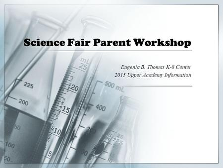 Science Fair Parent Workshop