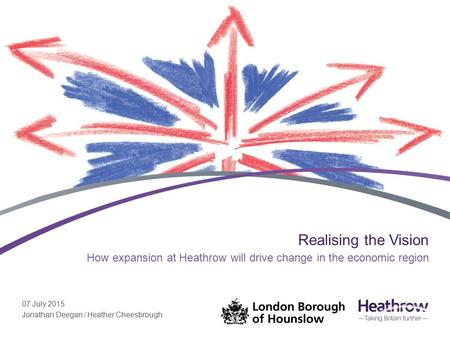 How expansion at Heathrow will drive change in the economic region