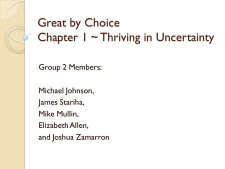 Great by Choice Chapter 1 ~ Thriving in Uncertainty