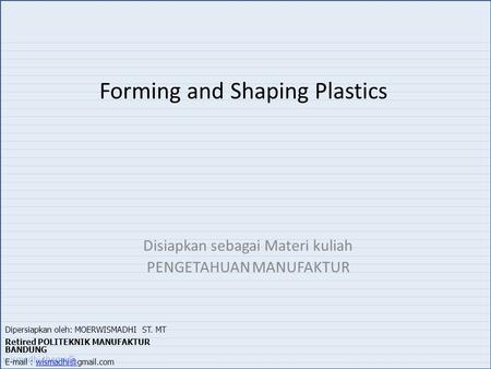 Forming and Shaping Plastics