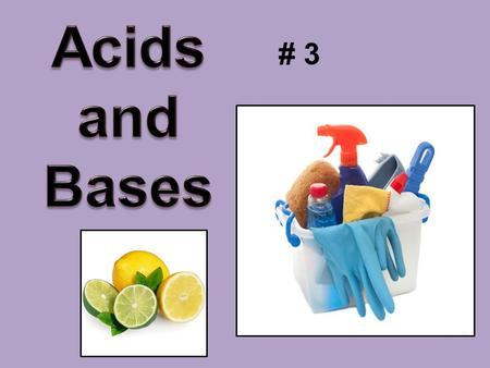 # 3. A. B. C. D. E. Number your paper A – E. Place the substances below in the correct spot. water orange juicedrain opener stomach acid baking soda.