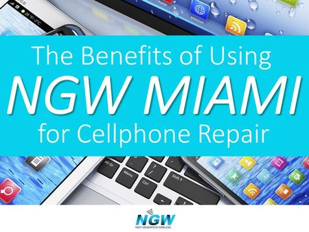 Cellphone dealers, whether operating at the wholesale or the retail level, need reliable repair service and quick, accurate resupply service. NGW Miami.