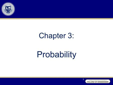 Chapter 3: Probability 1. Section 3.1: Basic Ideas Definition: An experiment is a process that results in an outcome that cannot be predicted in advance.