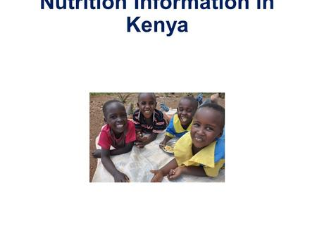 Nutrition Information in Kenya. Sources of Nutrition Information Tools.