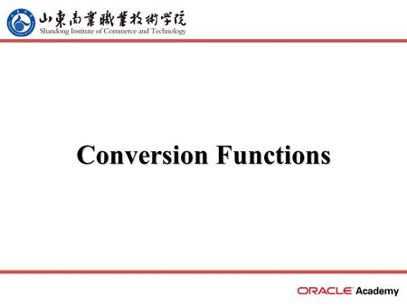 Conversion Functions.