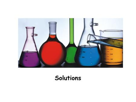 Solutions. What are solutions? Solution – a homogeneous mixture of two or more substances in a single phase. Solutions contain two components: a solute.