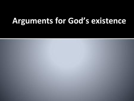 Arguments for God's existence.  What are we arguing for?
