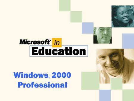 Windows ® 2000 Professional. Before You Begin Touring Windows 2000 Professional Start menu Window Taskbar.