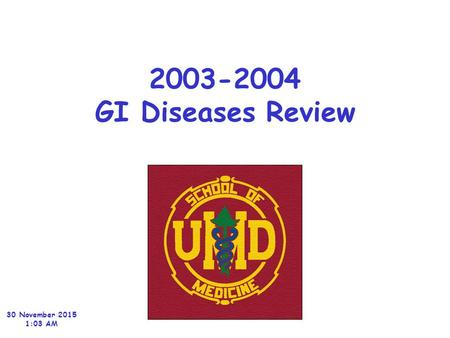 2003-2004 GI Diseases Review 30 November 2015 1:04 AM.