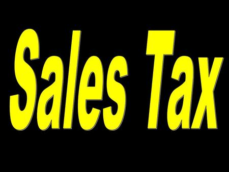 1. 2 Sales tax is calculated by finding the percent of the total purchase.