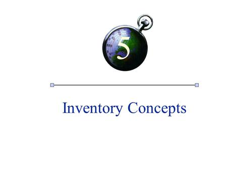 "1 5 Inventory Concepts. INVENTORY IS A LARGE AND COSTLY INVESTMENT ""Every management mistake ends up in inventory."" Michael C. Bergerac Former Chief Executive."