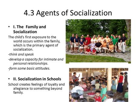 4.3 Agents of Socialization