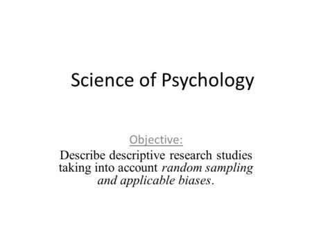 Descriptive Research: Assessing the Current State of Affairs