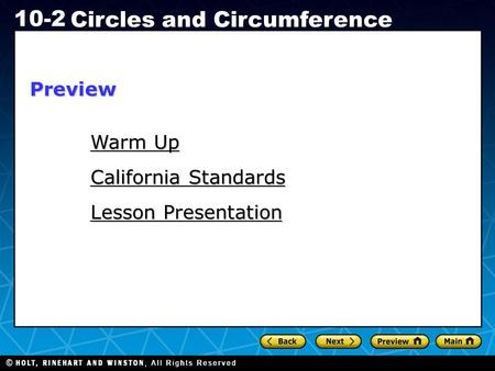 Holt CA Course 1 10-2 Circles and Circumference Warm Up Warm Up Lesson Presentation California Standards Preview.