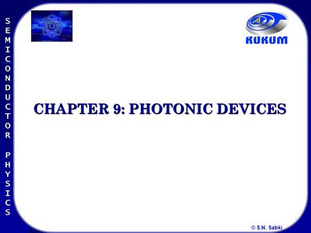 CHAPTER 9: PHOTONIC DEVICES