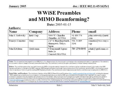 Doc.: IEEE 802.11-05/1635r1 Submission January 2005 John S. Sadowsky, IntelSlide 1 WWiSE Preambles and MIMO Beamforming? Notice: This document has been.