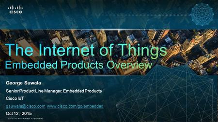 The Internet of Things Embedded Products Overview