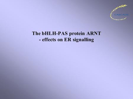 The bHLH-PAS protein ARNT - effects on ER signalling.