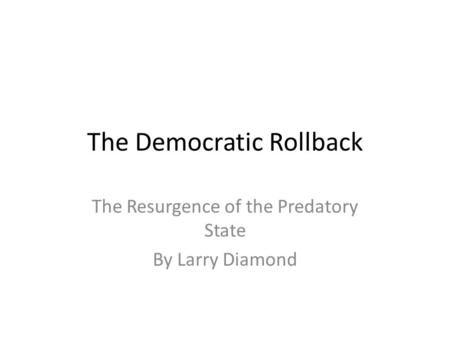 The Democratic Rollback