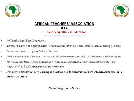1 AFRICAN TEACHERS' ASSOCIATION ATA New Perspectives in Education www.africanteachersassociation.com No Termination without Due Process Increase in number.