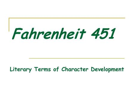 Literary Analysis Essay For Fahrenheit