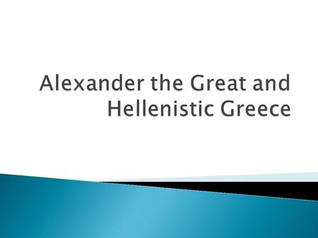 Alexander the Great Alexander the Great's Empire.