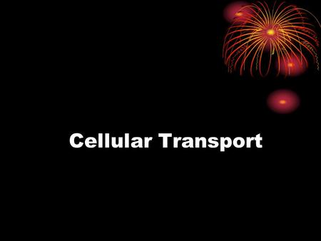 Cellular Transport. I. General A. Definition = molecules moving across the cell membrane B. Cell Membrane is selectively permeable (lets some things in,
