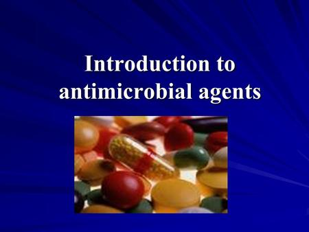 Introduction to antimicrobial agents. Definition: Use of drugs to combat infectious diseases and cancer. Antimicrobial drug ( 抗微生物药 ) Antiparasitic drug(