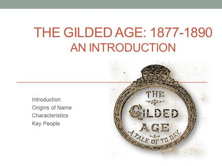 introduction to the gilded age Gilded age introduction teacherlg loading unsubscribe from teacherlg  the gilded age part 2 | the gilded age (1865-1898) | us history | khan academy - duration: 10:30.
