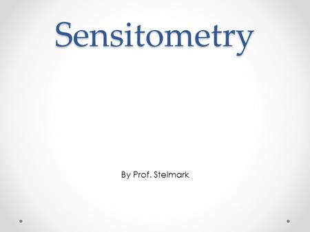 Sensitometry By Prof. Stelmark. The study of the relationship between the intensity of exposure of the film and the blackness after processing is called.