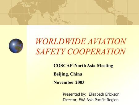 WORLDWIDE AVIATION SAFETY COOPERATION