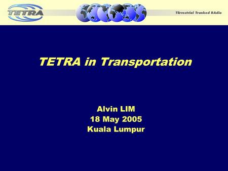 TETRA in Transportation