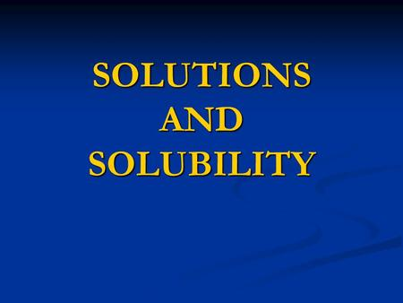SOLUTIONS AND SOLUBILITY. Phase Solubility Analysis: (cont.) Steps of determination: 1gm 2gm 3gm 4gm shaken at constant (T,P) 1gm 2gm 3gm 4gm Equilibrium.