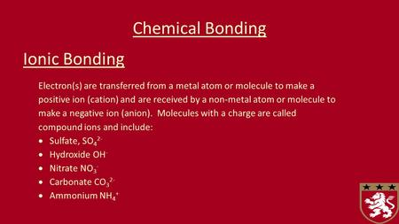 Chemical Bonding Ionic Bonding