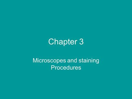 Chapter 3 Microscopes and staining Procedures. Measurement of microbes – units known as micrometers. 1000 micrometers = 1 millimeter Length of bacteria.