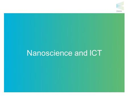 Nanoscience and ICT. What do the Apollo mission spacecraft to the moon and a washing machine have in common? Same amount of computing power! Technology.